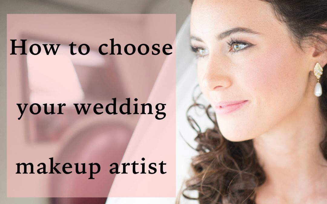 How to choose your wedding makeup artist